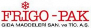 Frigo-Pak Gıda Maddeleri A.Ş.