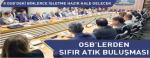 OSB'lerden Sıfır Atık Buluşması