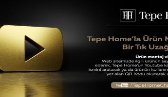 Tepe Home'la Ürün Montajı Artık Bir Tık Uzağınızda