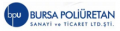 Bursa Poliüretan San. ve Tic. Ltd. Şti.